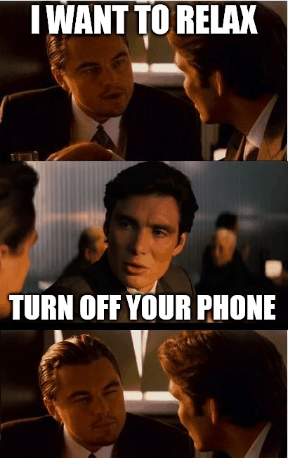 Turn off your phone meme
